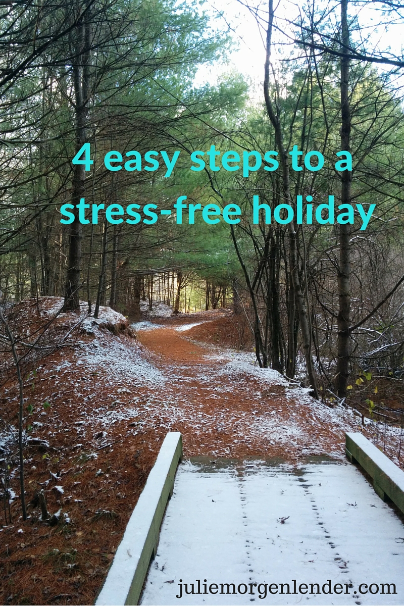 4 easy steps to a stress-free holiday