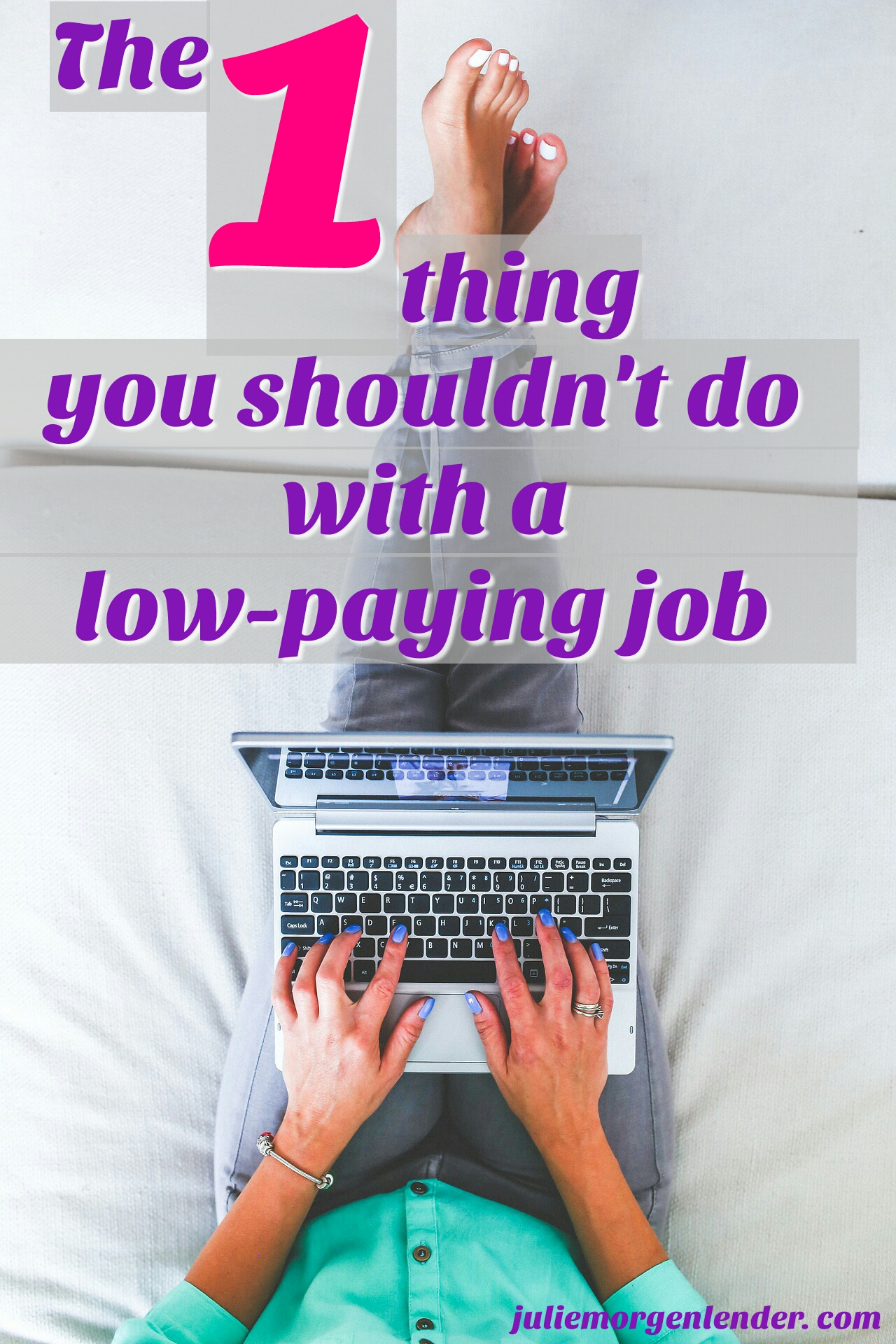 The 1 thing you shouldn't do with a low-paying job