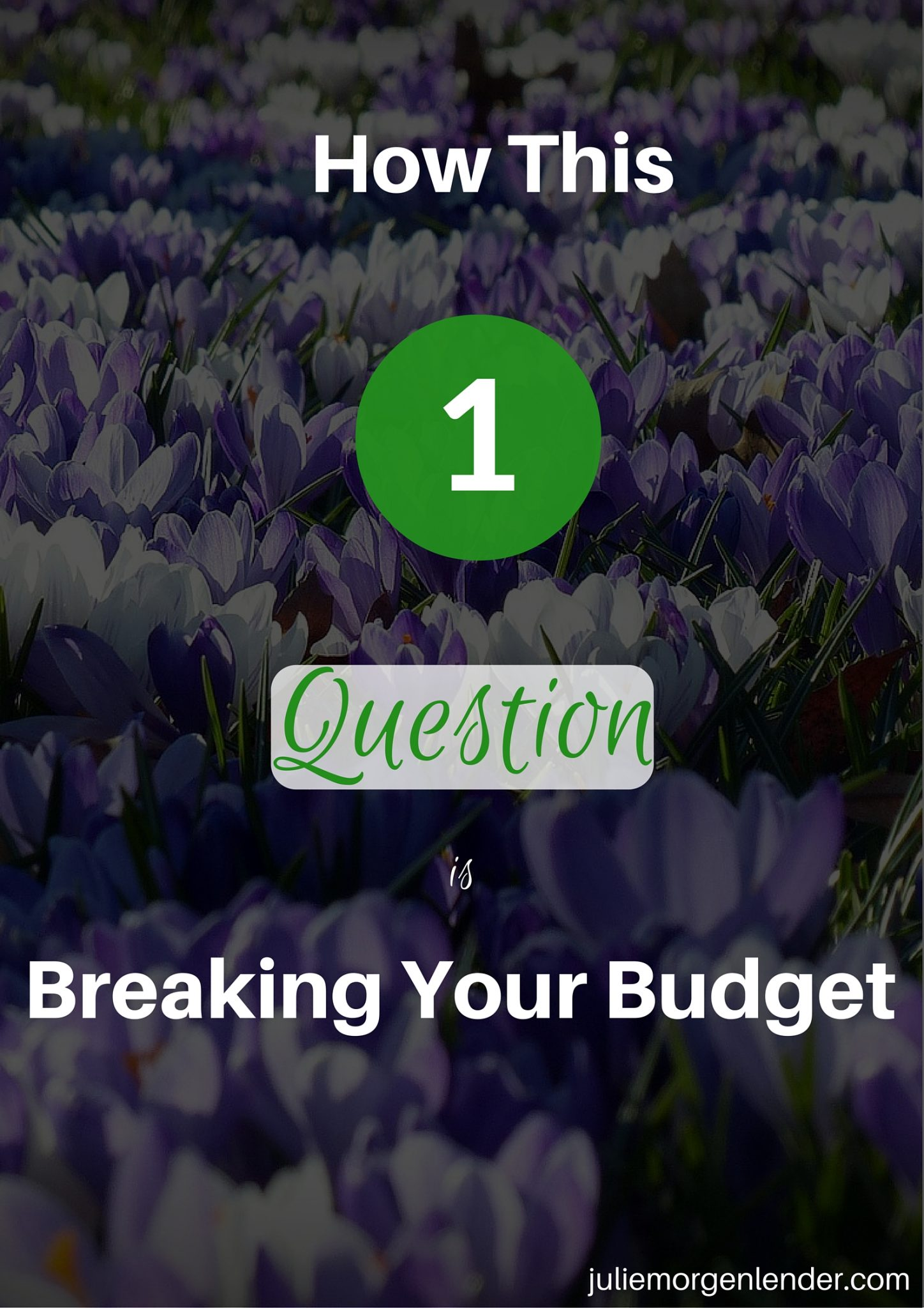 How this one question is breaking your budget