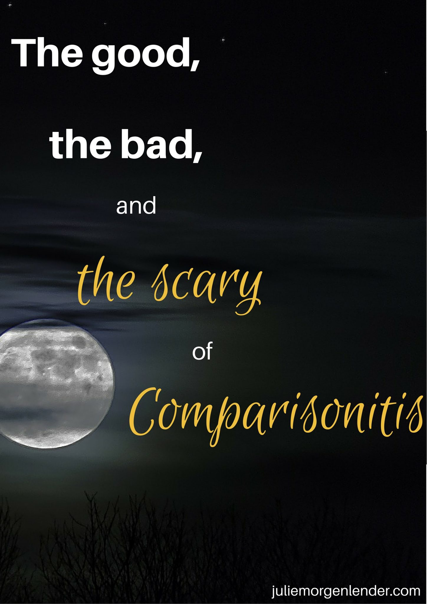 The good, the bad, and the scary of comparisonitis