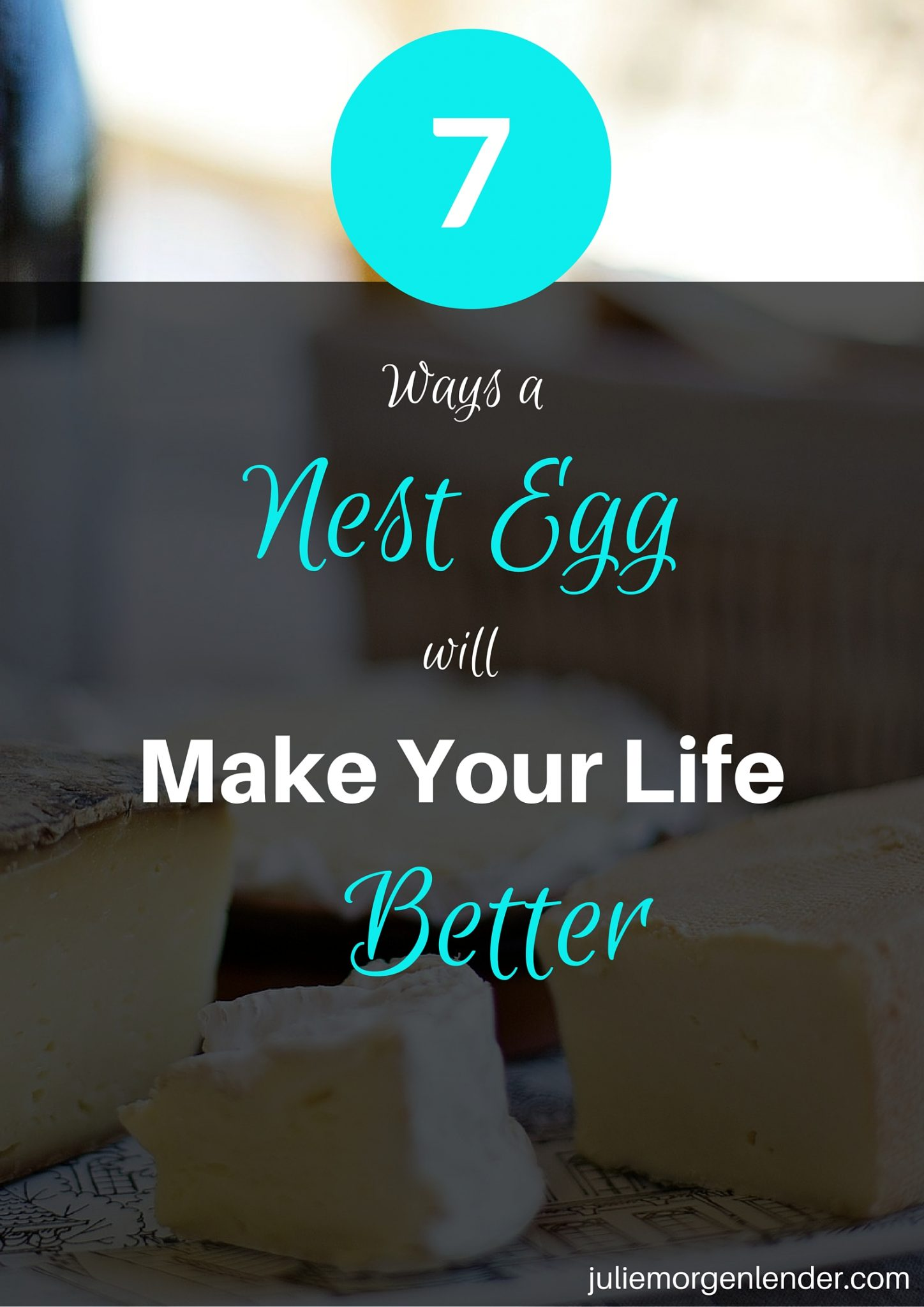 7 ways a nest egg will make your life better