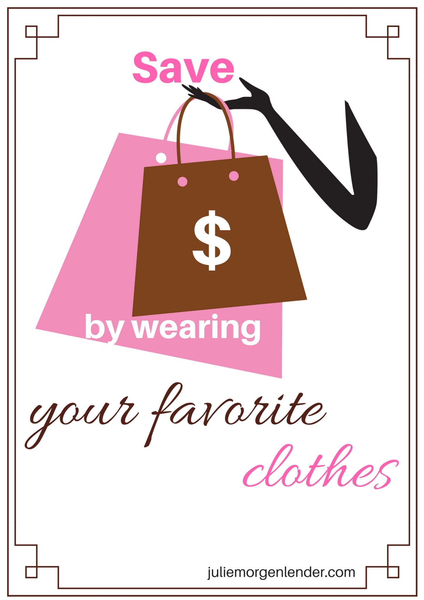 Save money by wearing your favorite clothes