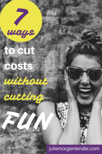 7-ways-to-cut-costs-without-cutting-fun_compressed