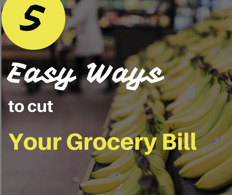 5 easy ways to cut your grocery bill for good