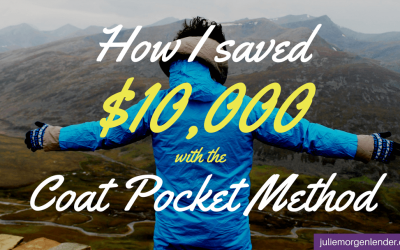 How I saved $10,000 with the Coat Pocket Method