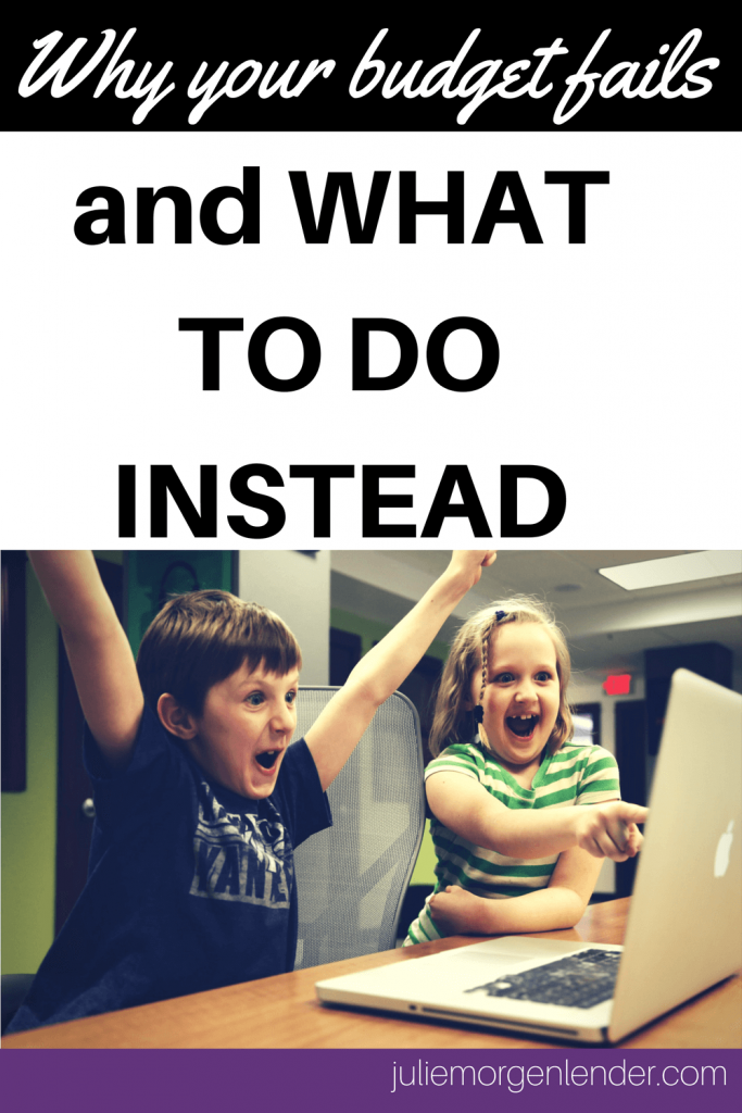 Why your budget fails and what to do instead with a picture of two excited kids