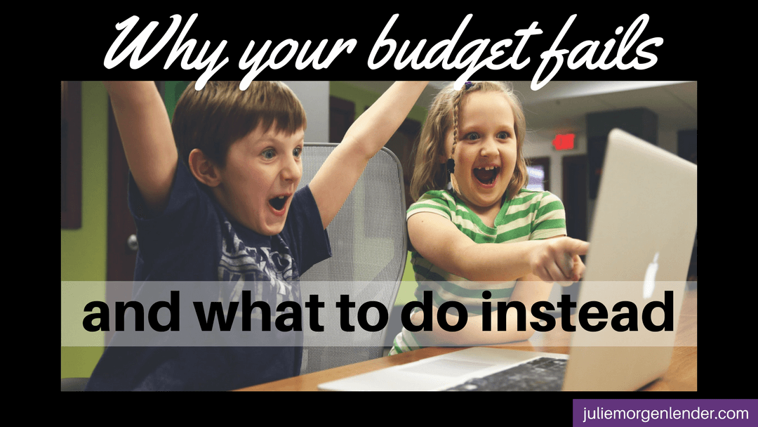 Why your budget fails and what to do instead